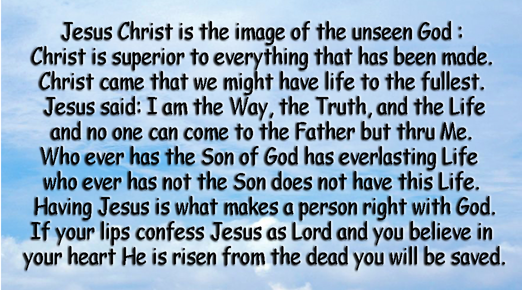Jesus Christ is the image of the unseen God